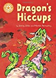 img - for Dragon Hiccups: Independent Reading Orange 6 (Reading Champion) book / textbook / text book