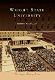 img - for Wright State University (Campus History) book / textbook / text book