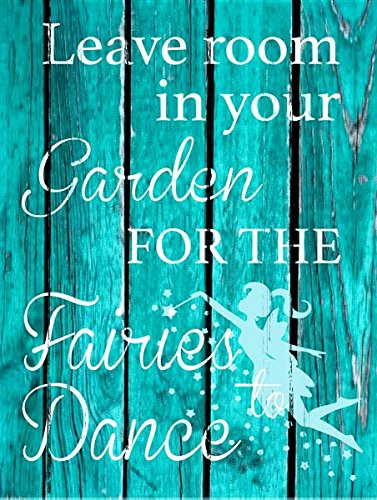 Sun Protected Leave Room in Your Garden For Fairies Metal Sign ()