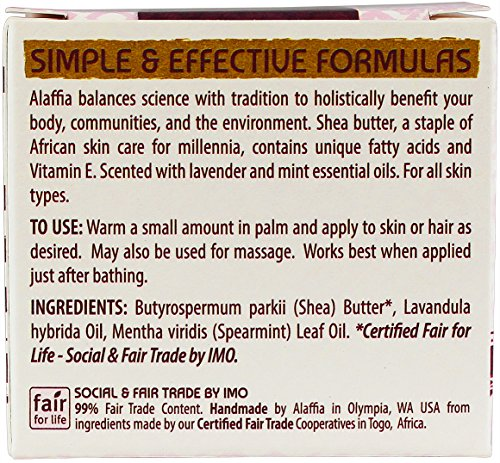 Alaffia Handcrafted Fair Trade Shea Butter 2 oz 7 100% FAIR TRADE: Feel good about how you are getting your products with 100% Certified Fair Trade Ingredients. PROTECT YOUR SKIN WITH A HANDCRAFTED FORMULA: Receive the full moisturizing and protective benefits of its unique fatty acid profile and Vitamins A and E with our traditionally handcrafted, unrefined shea butter. EVERYDAY FOR EVERYONE: Traditional formula suits all skin types.