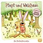 Der Zauberlöwenzahn (Pimpi und Waldhase) | Vivien Sand