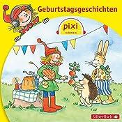 Geburtstagsgeschichten (Pixi Hören) |  div.
