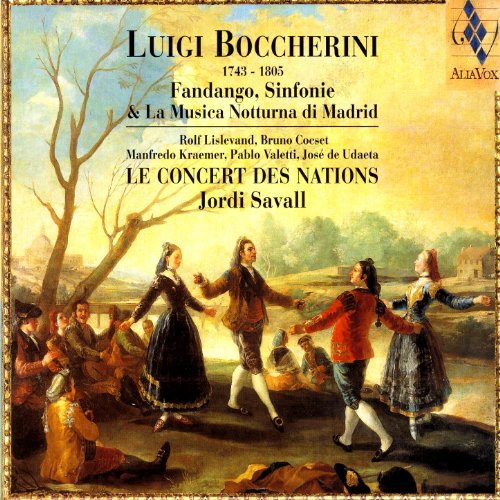 Luigi Boccherini / Le Concert Des Nations · Jordi Savall · Rolf Lislevand , Bruno Cocset , Manfredo Kraemer , Pablo Valetti , José De Udaeta - Fandango, Sinfonie & La Musica Notturna Di Madrid