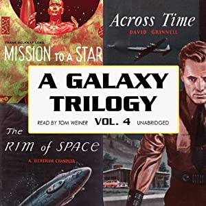 A Galaxy Trilogy, Volume 4 Audiobook