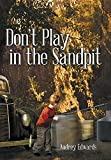 img - for Don't Play in the Sandpit book / textbook / text book