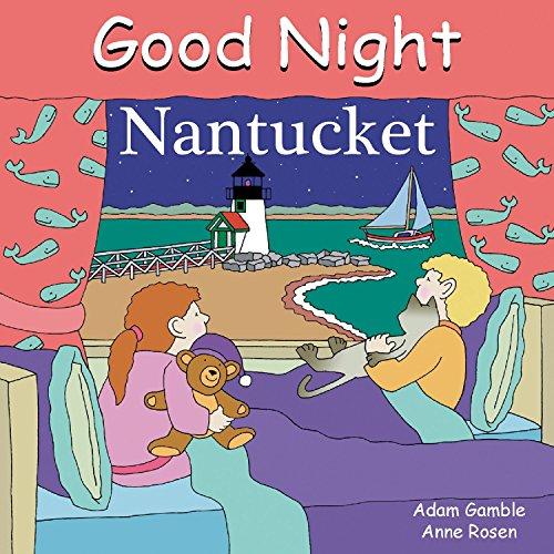 Good Night Nantucket (Good Night Our World) ()