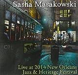 Live at Jazz Fest 2014 by Sasha Masakowski