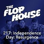 217: Independence Day: Resurgence   Elliott Kalan,Dan McCoy,Stuart Wellington