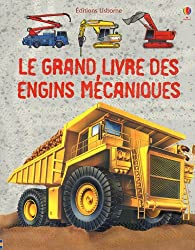 LE GRAND LIVRE DES GRANDS ENGINS