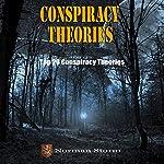 Conspiracy Theories: Top 20 Conspiracy Theories  | Norman Storm