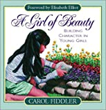 Girl of Beauty, Carol Fiddler, 0847414280