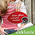 Make Love und spiel Football (Titans of Love 3) | Poppy J. Anderson