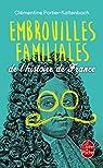 Embrouilles familiales de l'histoire de France par Portier-Kaltenbach