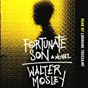 Fortunate Son Audiobook by Walter Mosley Narrated by Lorraine Toussaint