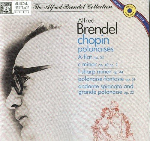 Chopin: Polonaises; Polonaise-Fantasie; Andante Spianato & Grande Polonaise - Brendel by Musical Heritage Socierty