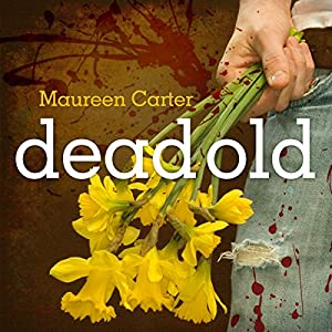 Dead Old Audiobook