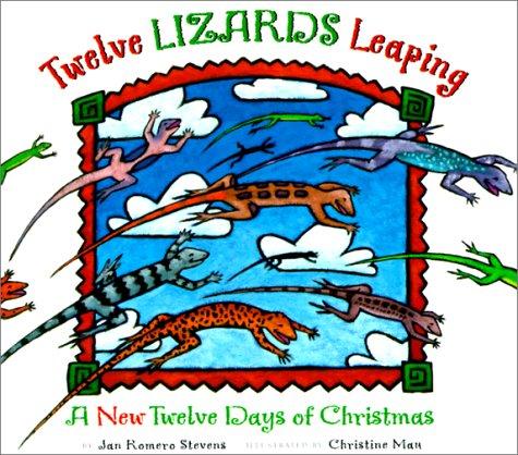 Twelve Lizards Leaping: A New Twelve Days of Christmas ebook