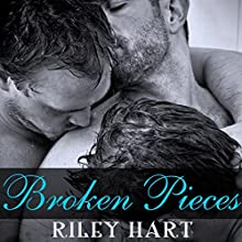 Broken Pieces Audiobook by Riley Hart Narrated by Jack DuPont