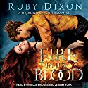 Fire in His Blood: Fireblood Dragon Romance, Book 1 Audiobook by Ruby Dixon Narrated by Noelle Bridges, Jeremy York