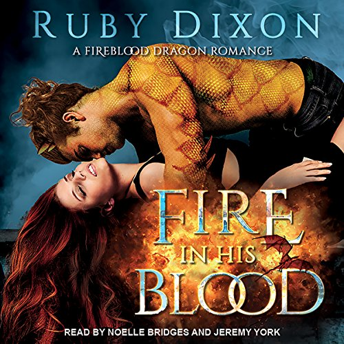 Fire in His Blood: Fireblood Dragon Romance, Book 1 by Tantor Audio