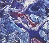 Cinder by DIRTY THREE (2005-10-11)
