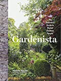 img - for Gardenista: The Definitive Guide to Stylish Outdoor Spaces book / textbook / text book