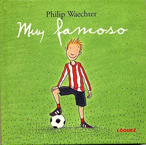 Muy famoso (GrandesMomentos): Amazon.es: Waechter, Philip ...