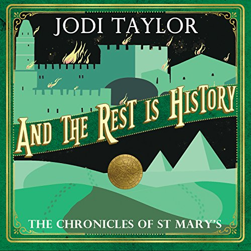 and-the-rest-is-history-the-chronicles-of-st-marys-book-8