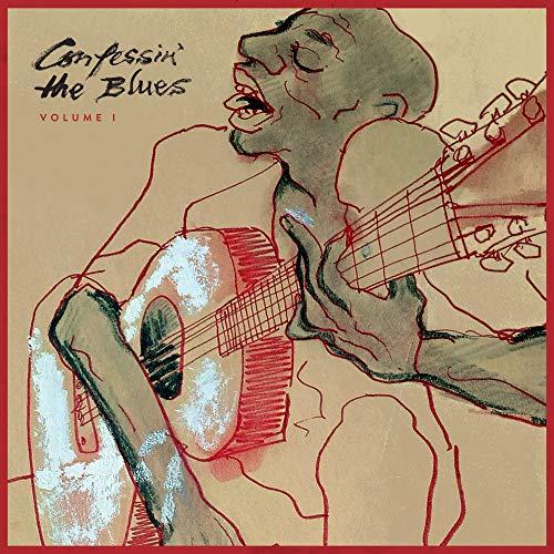 Confessin' The Blues, Vol. 1