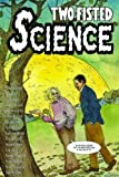 Two-Fisted Science, Jim Ottaviani, 0978803744