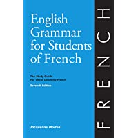 English Grammar for Students of French: The Study Guide for Those Learning French, 7th edition (O&H Study Guides)
