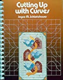 img - for Cutting Up With Curves book / textbook / text book