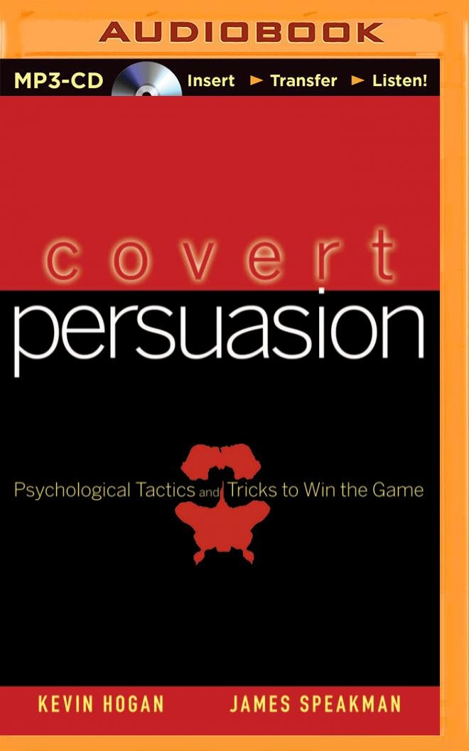 Download Covert Persuasion: Psychological Tactics and Tricks to Win the Game ebook