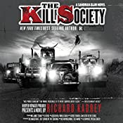 The Kill Society: A Sandman Slim Novel | Richard Kadrey