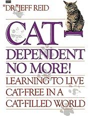 Cat-Dependent No More