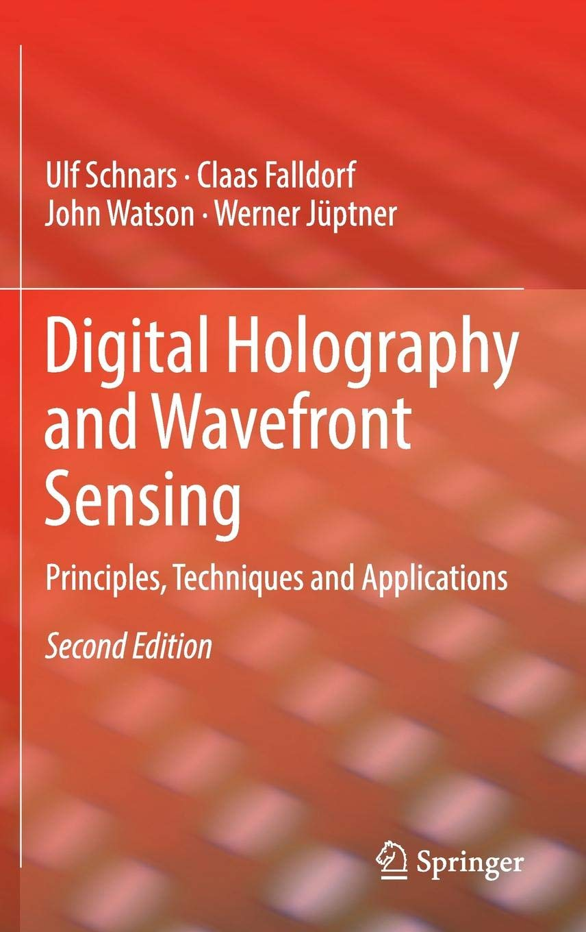 Digital Holography And Wavefront Sensing  Principles Techniques And Applications