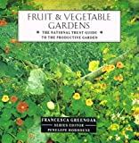 Fruit and Vegetable Gardens, Francesca Greenoak, 1851452389