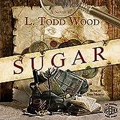 Sugar | L. Todd Wood