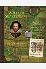William Shakespeare: His Life and Times (Historical Notebooks) Hardcover