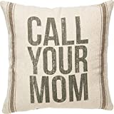Primitives by Kathy Vintage Flour Sack Style, Throw Pillow, Call Your Mom