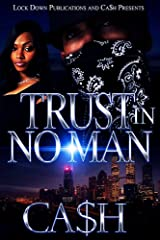 Trust In No Man Kindle Edition