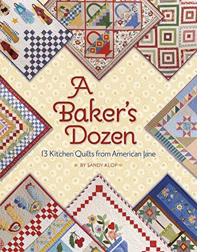 A Baker's Dozen: 13 Kitchen Quilts from American Jane