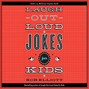 Laugh-Out-Loud Jokes for Kids Audiobook
