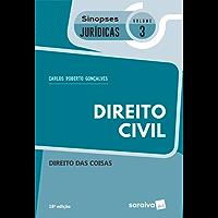 Col. Sinopses Jurídicas 3 – Direito Civil  Direito das Coisas