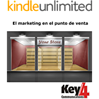 El marketing en el punto de venta (Key4Communications nº 6)