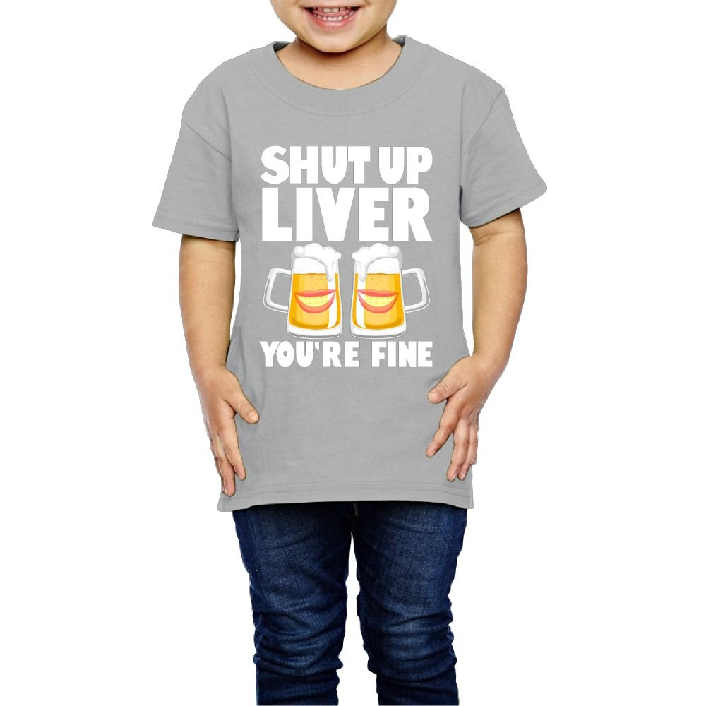 Qwiefs-saw Girls Shut up Liver You're Fine T Shirts Funny 5-6 Toddler