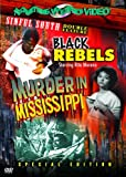 Black Rebels/Murder in Mississ