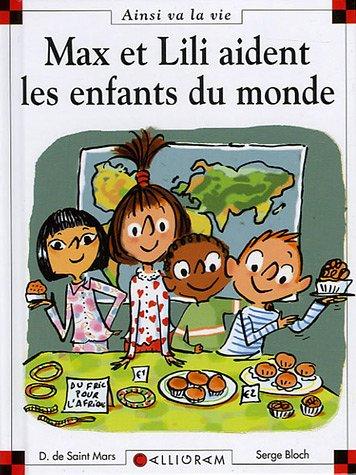 Max et Lili n° 74 Max et lili aident les enfants du monde