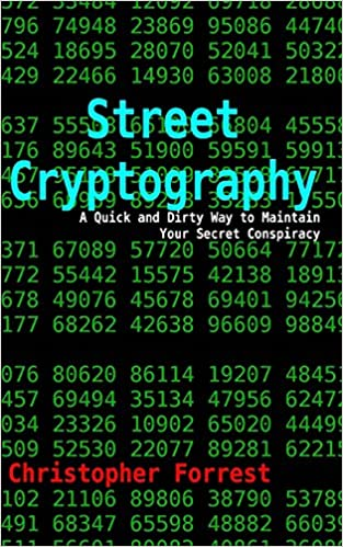 Book Street Cryptography: A Quick and Dirty Way to Maintain Your Secret Conspiracy