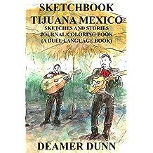 Sketchbook: Tijuana Mexico